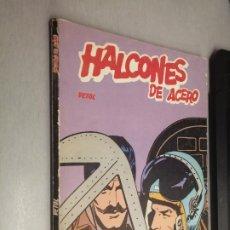 Cómics: HALCONES DE ACERO: VETOL / BURULAN. Lote 274246048