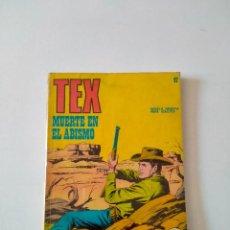 Comics: TEX NÚMERO 47 BURU LAN EDICIONES AÑO 1972. Lote 277226203