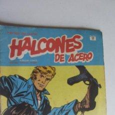 Cómics: HEROES DEL COMIC. HALCONES DE ACERO. Nº 17. EDICIONES BURULAN ARX120. Lote 278393413