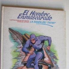 Cómics: ELHOMBRE ENMASCARADO Nº 14 - LA BANDA DEL TUCAN - BURULAN - POR RAY MOORE Y LEE FALK - TAPA DURA. Lote 278566578