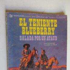 Cómics: TENIENTE BLUEBERRY 9 - BALADA POR UN ATAUD GRIJALBO RÚSTICA. Lote 278566853