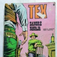 Cómics: TEX, Nº 44, SANGRE NAVAJA. Lote 287426303