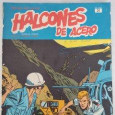 Cómics: HALCONES DE ACERO UN PÁJARO EN LA MANO N 21. Lote 289451483
