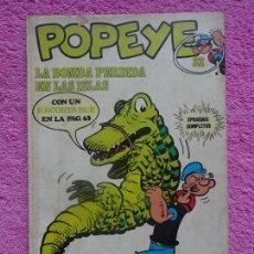Cómics: POPEYE 32 EDICIONES BURU LAN 1973 LA BOMBA PERDIDA EN LAS ISLAS CON RECORTABLE DE ROSARIO ACROBATA. Lote 290554478