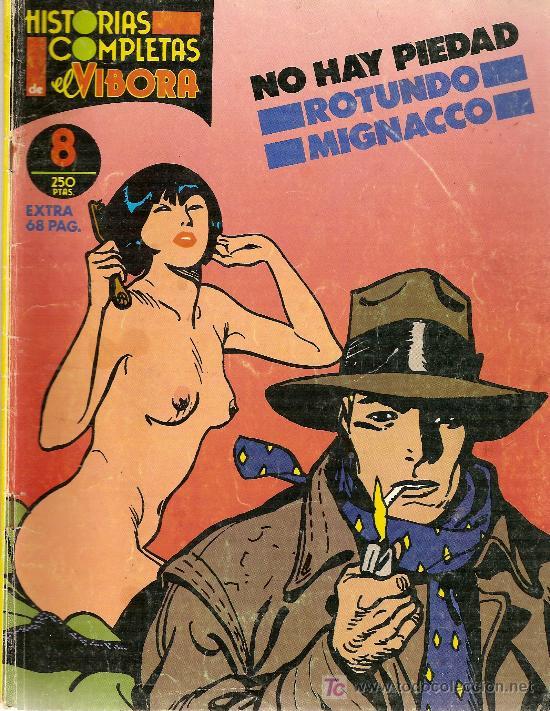 HISTORIAS COMPLETAS EL VÍBORA, Nº 8. 'NO HAY PIEDAD', DE MIGACCO Y MASSIMO ROTUNDO. 1988. (Tebeos y Comics - La Cúpula - El Víbora)