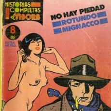 Cómics: HISTORIAS COMPLETAS EL VÍBORA, Nº 8. 'NO HAY PIEDAD', DE MIGACCO Y MASSIMO ROTUNDO. 1988.. Lote 4783726