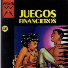 Cómics: JUEGOS FINANCIEROS - GRAMACCIONI - COLECCION X Nº40 - ED. LA CÚPULA 1991. Lote 18696415