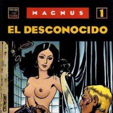 Cómics: EL DESCONOCIDO - MAGNUS - VIBORA COMIX, EDICIONES LA CÚPULA 1990. Lote 21006115