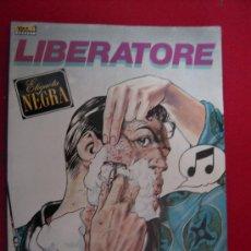 Cómics: ETIQUETA NEGRA-LIBERATORE-EDICIONES LA CUPULA - TAPA BLANDA. Lote 30996294