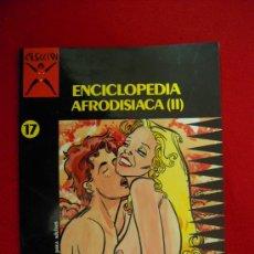Cómics: COLECCION X 17-ENCICLOPEDIA AFRODISIACA 2-EDICIONES LA CUPULA - TAPA BLANDA. Lote 24284115