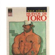 Cómics: VÍBORA COMIX - HUEVOS DE TORO - EDICIONES LA CÚPULA - CJ1. Lote 22776381