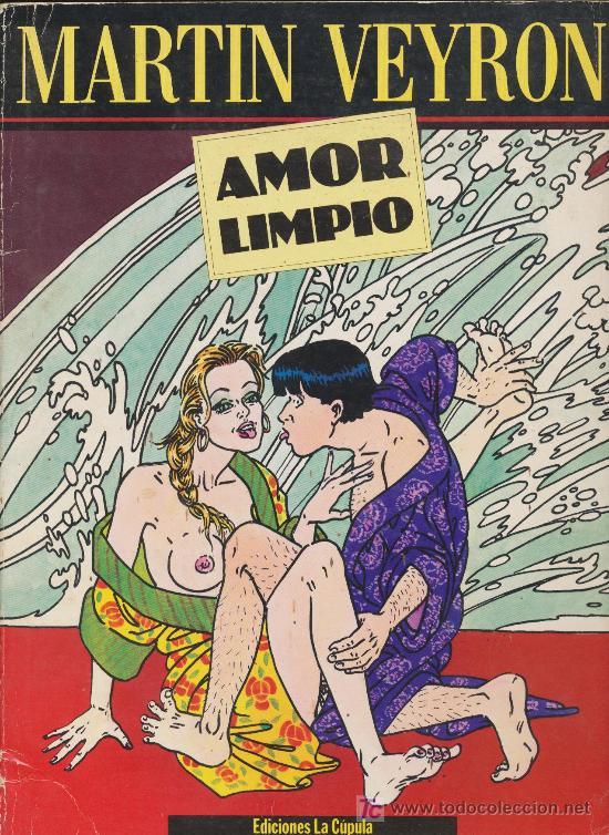 MARTÍN VEYRON. AMOR LIMPIO. EDICIONES LA CÚPULA (Tebeos y Comics - La Cúpula - Comic Europeo)