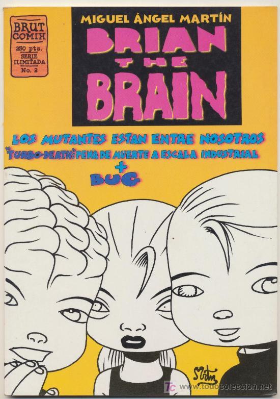 BRUT COMIX Nº 2. BRIAN THE BRAIN (Tebeos y Comics - La Cúpula - Autores Españoles)