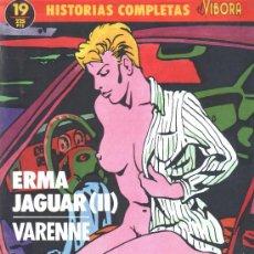 Cómics: HISTORIAS COMPLETAS EL VIBORA 19 ERMA JAGUAR II - VARENNE LA CUPULA . Lote 23638994