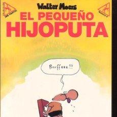 Cómics: EL PEQUEÑO HIJOPUTA /POR: WALTER MOERS - EDITA : LA CUPULA. Lote 21887130