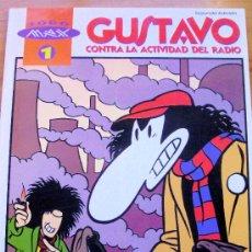 Cómics: TODO MAX 1 – GUSTAVO CONTRA LA ACTIVIDAD DEL RADIO – LA CÚPULA AÑO 1993. Lote 26694646