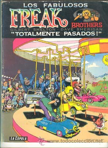 LOS FABULOSOS FREAK BROTHERS / GILBERT SHELTON / 1981 (Tebeos y Comics - La Cúpula - Comic USA)