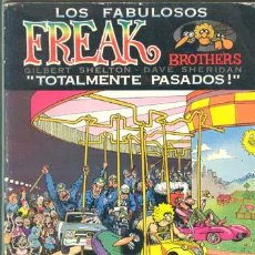 Cómics: LOS FABULOSOS FREAK BROTHERS / GILBERT SHELTON / 1981. Lote 27437165