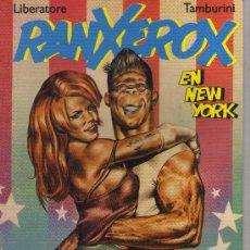 Cómics: RANXEROX EN NEW YORK (LIBERATORE - TAMBURINI). Lote 24455356