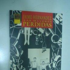 Cómics: JAIME HERNÁNDEZ: LAS MUJERES PERDIDAS. Lote 25908868