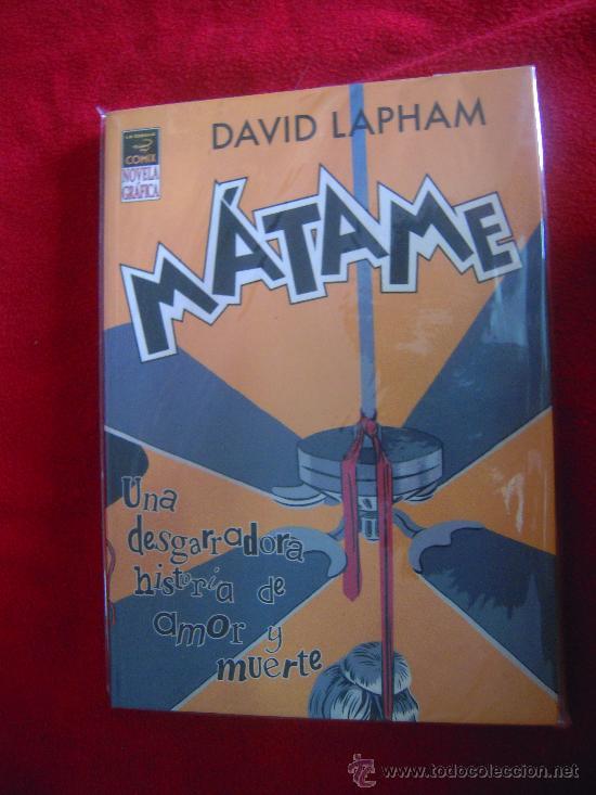 MATAME - DAVID LAPHAM - NOVELA GRAFICA (Tebeos y Comics - La Cúpula - Comic Europeo)
