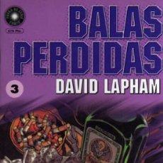 Cómics: BALAS PERDIDAS Nº 3 - DAVID LAPHAM - FUERA DE SERIE COMIX - ED. LA CÚPULA. Lote 27684777