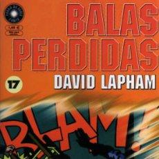 Cómics: BALAS PERDIDAS Nº 17 - DAVID LAPHAM - FUERA DE SERIE COMIX - ED. LA CÚPULA. Lote 27684782