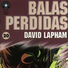 Cómics: BALAS PERDIDAS Nº 20 - DAVID LAPHAM - FUERA DE SERIE COMIX - ED. LA CÚPULA. Lote 27684812