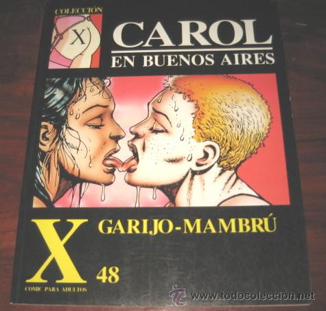 CAROL EN BUENOS AIRES - GARIJO MAMBRU - Nº 48 - COMIC PARA ADULTOS - LA CUPULA 1992 - COMO NUEVO (Tebeos y Comics - La Cúpula - Autores Españoles)