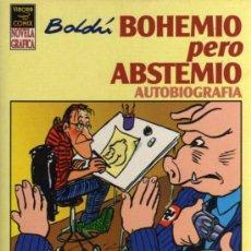 Cómics: BOHEMIO PERO ABSTEMIO - BOLDÚ - VIBORA COMIX - ED. LA CÚPULA. Lote 27792191