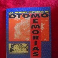 Cómics: LAS MEJORES HISTORIAS DE OTOMO MEMORIAS - KATSUHIRO OTOMO - NOVELA GRAFICA - TAPA BLANDA. Lote 27793309