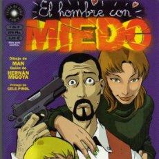 Cómics: EL HOMBRE CON MIEDO - 1 DE 2 - MAN / MIGOYA - ED. LA CÚPULA. Lote 27859570