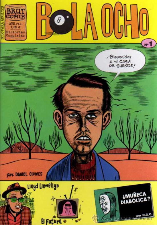 BOLA OCHO Nº 1- DANIEL CLOWES - BRUT COMIX - ED. LA CÚPULA (Tebeos y Comics - La Cúpula - Comic USA)
