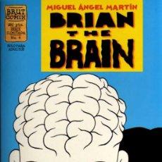 Cómics: BRIAN THE BRAIN - MIGUEL ANGEL MARTIN - BRUT COMIX Nº 4 - EDICIONES LA CÚPULA. Lote 27961138