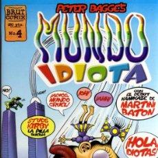 Cómics: PETER BAGGE'S - MUNDO IDIOTA Nº 4 - BRUT COMIX - EDICIONES LA CÚPULA. Lote 27961157