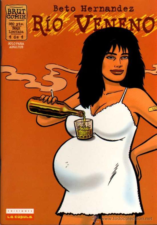 RÍO VENENO - BETO HERNÁNDEZ - 4 DE 4 - BRUT COMIX - EDICIONES LA CÚPULA (Tebeos y Comics - La Cúpula - Comic USA)