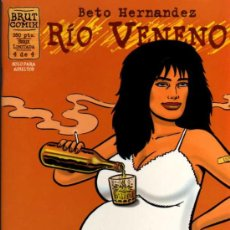 Fumetti: RÍO VENENO - BETO HERNÁNDEZ - 4 DE 4 - BRUT COMIX - EDICIONES LA CÚPULA. Lote 27961163