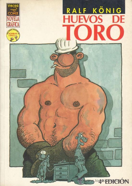 HUEVOS DE TORO.(DE RALF KÖNIG) MUY DIVERTIDO (Tebeos y Comics - La Cúpula - Comic Europeo)