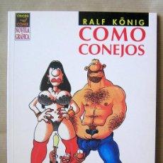 Cómics: RALF KÖNIG – COMO CONEJOS – 1ª AÑO 2003 – NOVELA GRÁFICA – LA CÚPULA – COMO NUEVO. Lote 28507387