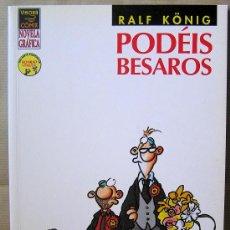 Cómics: RALF KÖNIG – PODÉIS BESAROS – 1ª ED. AÑO 2004 – NOVELA GRÁFICA – LA CÚPULA – COMO NUEVO. Lote 28507574