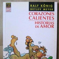 Cómics: RALF KÖNIG – CORAZONES CALIENTES – 1ª AÑO 2002, A COLOR – NOVELA GRÁFICA – LA CÚPULA – COMO NUEVO. Lote 42394848