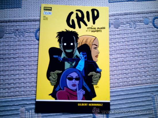 GRIP. EL EXTRAÑO MUNDO DE LOS HOMBRES, DE BETO HERNANDEZ (NORMA EDITORIAL) (Tebeos y Comics - La Cúpula - Comic USA)