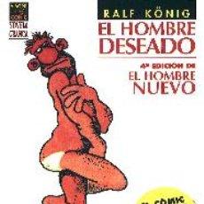 Cómics: EL HOMBRE DESEADO- RALF KÓNIG ED.LA CUPULA . Lote 29074226