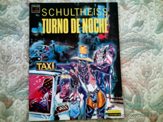 TURNO DE NOCHE, DE SCHULTHEISS (EDIT LA CUPULA, RUSTICA, COLOR) (Tebeos y Comics - La Cúpula - Comic Europeo)