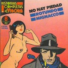 Cómics: NO HAY PIEDAD - ROTUNDO MIGNACCO - HISTORIAS COMPLETAS EL VIBORA 8 - LA CUPULA. Lote 29974891