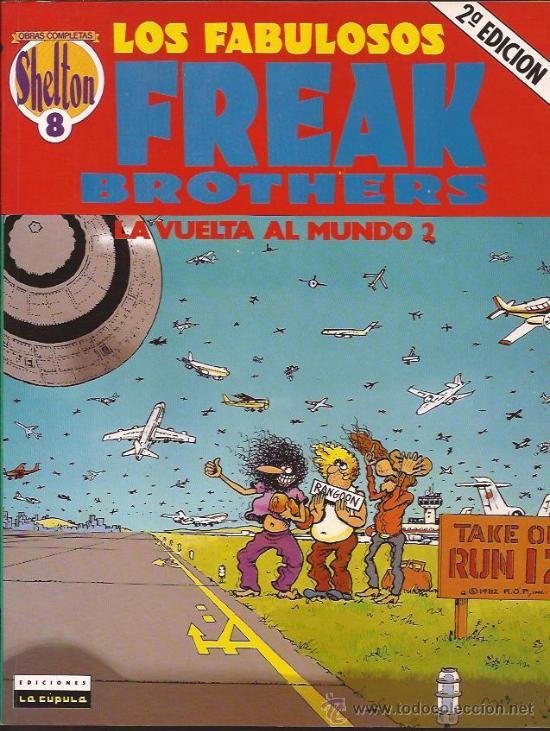 COMIC-FREAK BROTHERS-LA VUELTA AL MUNDO 2-GILBERT SHELDON-LA CUPULA (Tebeos y Comics - La Cúpula - Comic USA)