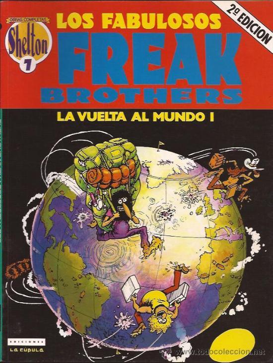 COMIC-FREAK BROTHERS-LA VUELTA AL MUNDO 1-GILBERT SHELDON-LA CUPULA (Tebeos y Comics - La Cúpula - Comic USA)