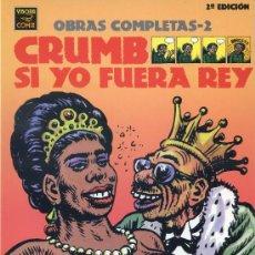 Cómics: CRUMB - OBRAS COMPLETAS Nº 2 - SI YO FUERA REY - LA CÚPULA 2ª EDICIÓN 1997. Lote 30317222