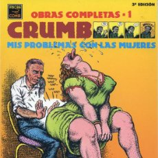 Cómics: CRUMB - OBRAS COMPLETAS Nº 1 - MIS PROBLEMAS CON LAS MUJERES - LA CÚPULA 3ª EDICIÓN 1997. Lote 30317240