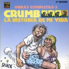 Cómics: CRUMB - OBRAS COMPLETAS Nº 3 - LA HISTORIA DE MI VIDA - LA CÚPULA 2ª EDICIÓN 1998 . Lote 30317253
